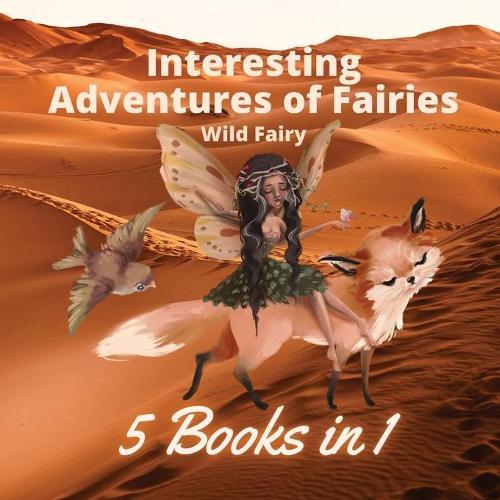 Interesting Adventures of Fairies: 5 Books in 1 (Paperback)