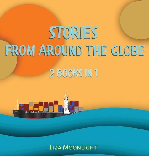 Stories From Around The Globe: 3 Books In 1 (Hardback)