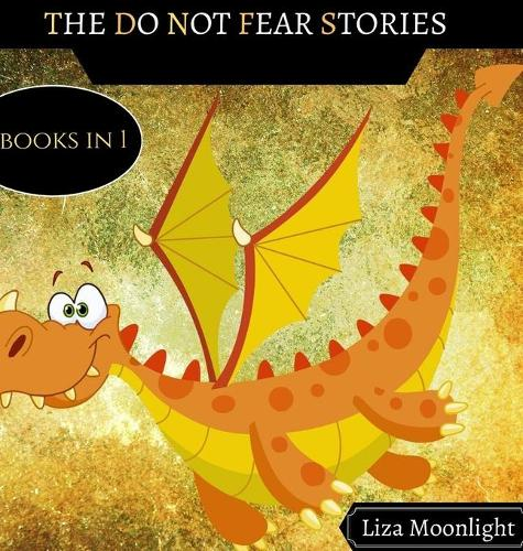 The Do Not Fear Stories: 4 Books In 1 (Hardback)