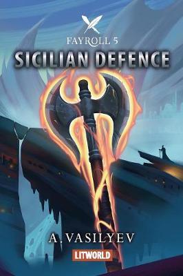 Sicilian Defense - Fayroll 5 (Paperback)