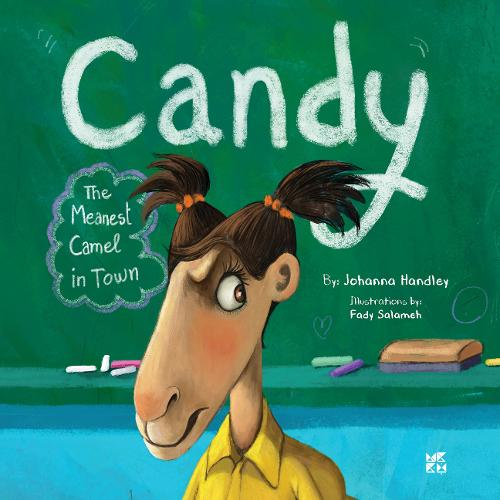 Candy: The Meanest Camel in Town (Paperback)