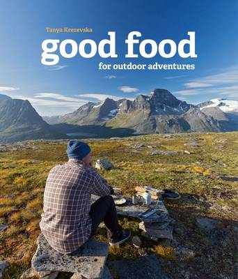 Good Food for Outdoor Adventures (Paperback)