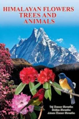 Himalayan Flowers, Trees and Animals (Paperback)