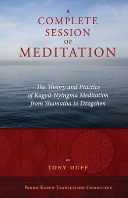 A Complete Session of Meditation (Paperback)