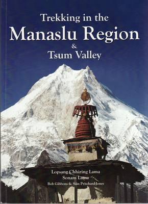 Trekking in the Manaslu Region & Tsum Valley (Paperback)