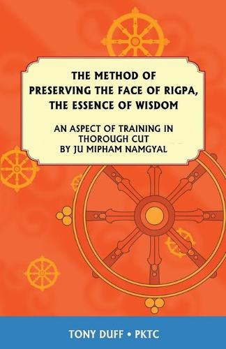 Method of Preserving the Face of Rigpa (Paperback)