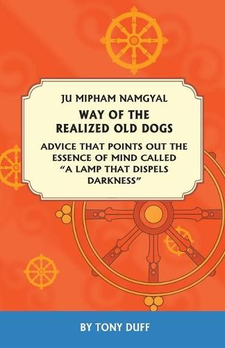 Way of the Realized Old Dogs (Paperback)