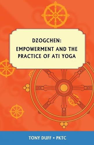 Empowerment and Ati Yoga (Paperback)