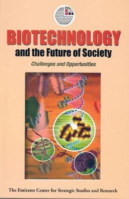 Biotechnology and the Future of Society: Challenges and Opportunities (Paperback)