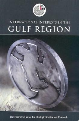 International Interests in the Gulf Region (Hardback)