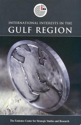 International Interests in the Gulf Region (Hardback)