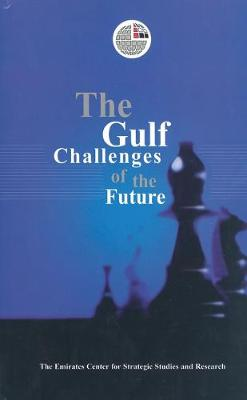 The Gulf Challenges of the Future (Paperback)