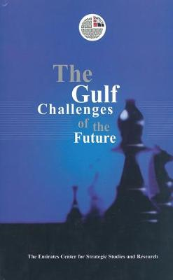The Gulf Challenges of the Future (Hardback)