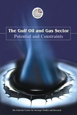 Gulf Oil and Gas: Ensuring Economic Security (Hardback)