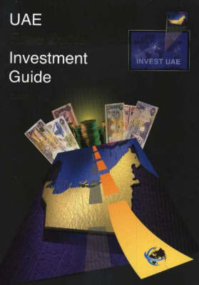 UAE Free Zone Investment Guide (Paperback)