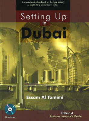 Setting Up in Dubai: A Comprehensive Handbook on the Legal Aspects of Establishing a Business in Dubai (Paperback)