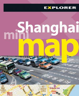 Shanghai Mini Map Explorer - Mini Maps (Paperback)