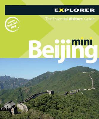 Beijing Mini Explorer - Mini Guides (Paperback)