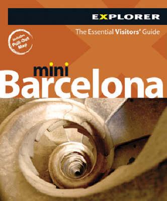 Barcelona Mini Explorer - Mini Visitors Guides (Paperback)