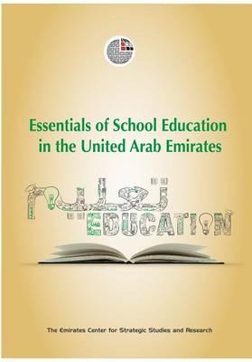 Essentials of School Education in the United Arab Emirates (Hardback)