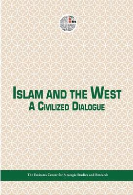 Islam and the West: A Civilized Dialogue (Paperback)