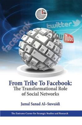 From Tribe to Facebook: The Transformational Role of Social Networks (Hardback)