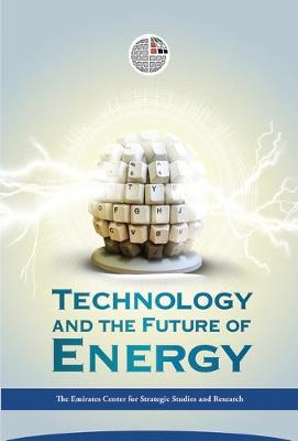 Technology and the Future of Energy (Hardback)