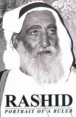 Rashid: Portrait of a Ruler (Hardback)