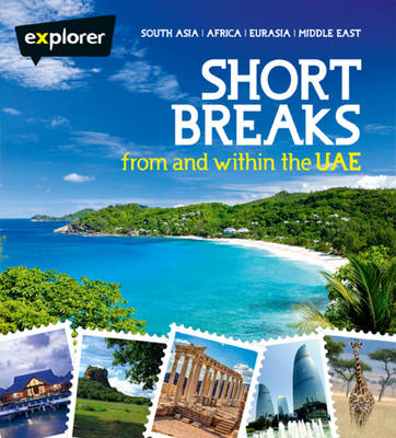 Short Breaks from and within UAE (Paperback)