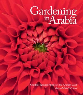 Gardening in Arabia (Hardback)