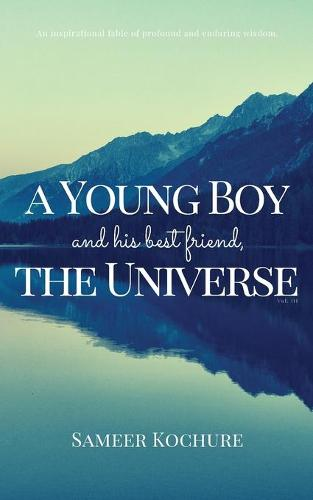 A Young Boy and His Best Friend, the Universe. Vol. III (Paperback)