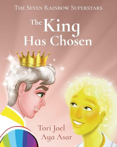 The King Has Chosen - The Seven Rainbow Superstars 2 (Paperback)