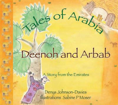 Deenoh and Arbab - Tales of Arabia (Hardback)