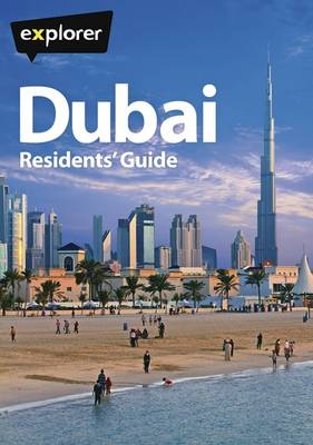 Dubai Complete Residents' Guide (Paperback)