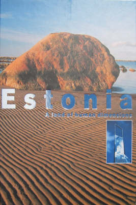 Estonia: A Land of Human Dimensions (Hardback)