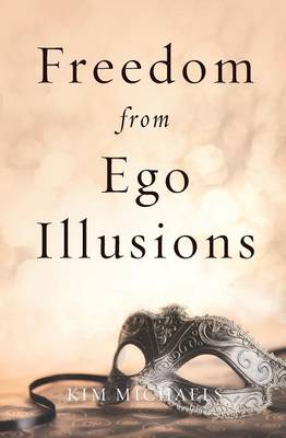 Freedom from Ego Illusions (Paperback)