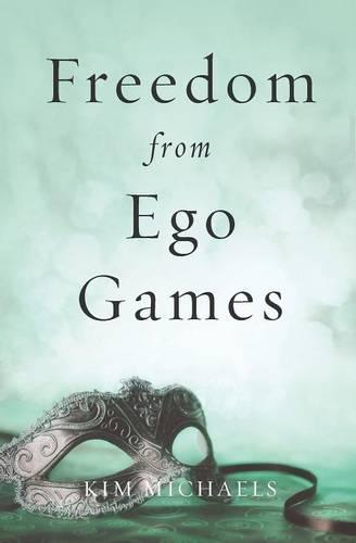 Freedom from Ego Games (Paperback)