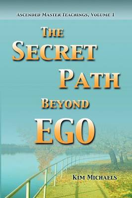 The Secret Path Beyond Ego (Paperback)