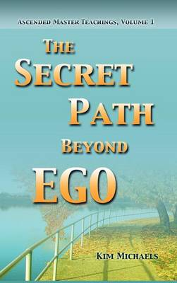 The Secret Path Beyond Ego (Hardback)