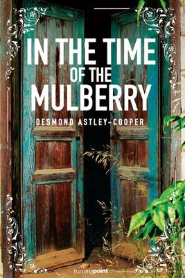 In the Time of the Mulberry (Paperback)