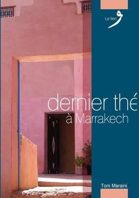 Dernier the a Marrakech (Paperback)