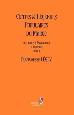Contes and Legendes Populaires Du Maroc (Paperback)