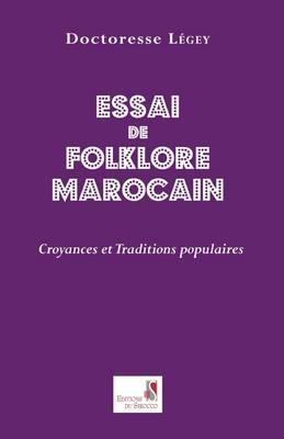 Essai de Folklore Marcain. Croyances Et Traditions Populaires (Paperback)