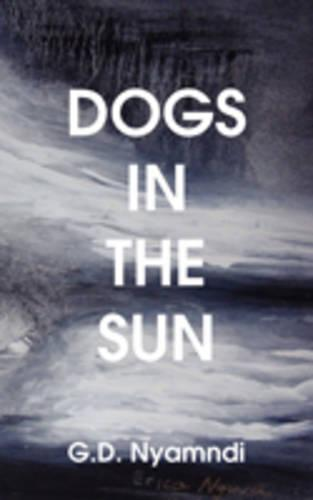 Dogs in the Sun (Paperback)