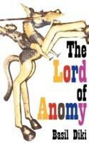 The Lord of Anomy (Paperback)