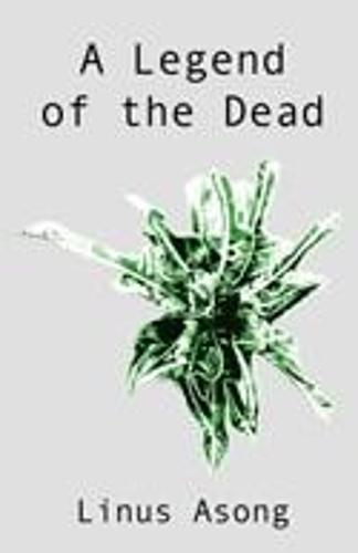 A Legend of the Dead (Paperback)