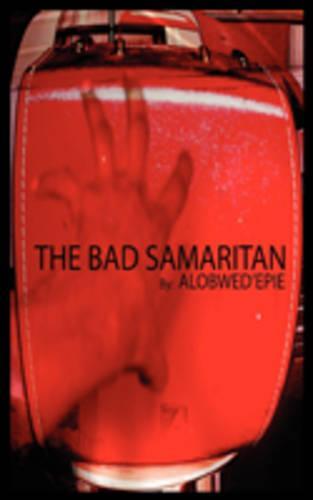 The Bad Samaritan (Paperback)