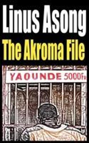 The Akroma File (Paperback)