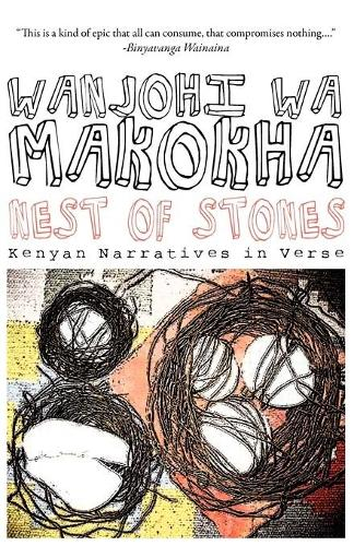 Nest of Stones: Kenyan Narratives in Verse (Paperback)