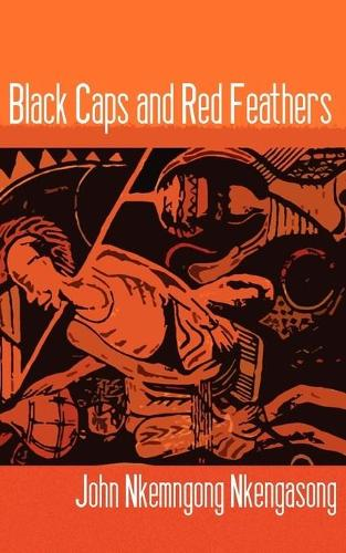Black Caps and Red Feathers (Paperback)